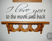 I Love You To The Moon And Back Vinyl Decal