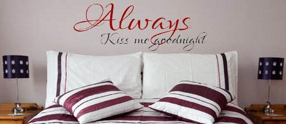 Always Kiss Me Goodnight-Vinyl Decal