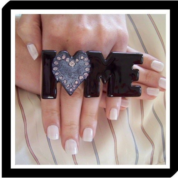 I LOVE ME- big bold oversized handmade 2 finger cocktail ring - 3 inch - CERAMIC
