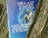 Spider Robinson's Time Pressure first edition hard back