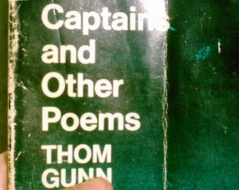 My Sad Captains and other Poems by Thom Gunn- paper back