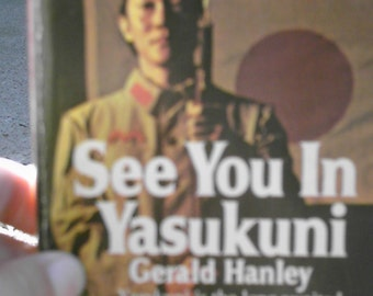 See you in Yasukuni by Gerald Hanley