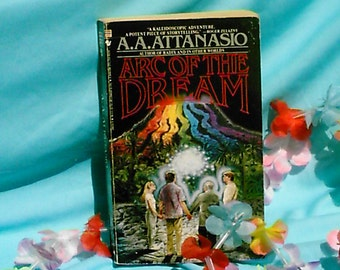 """A. A. Anastasio's """"Arc of the Dream"""" paper back"""
