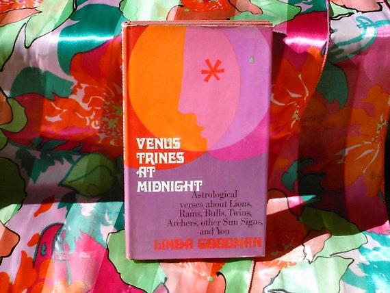 Venus Trines at Midnight: Astrological Poetry by Linda Goodman hard back