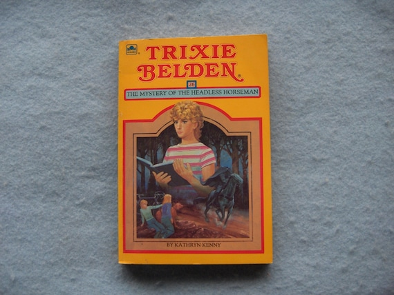 TRIXIE BELDEN 26 - The Mystery Of The Headless Horseman