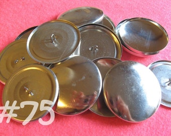 Size 75 - 12 Cover Buttons - 1 7/8 inches wire backs/loop backs covered buttons notion supplies diy refill