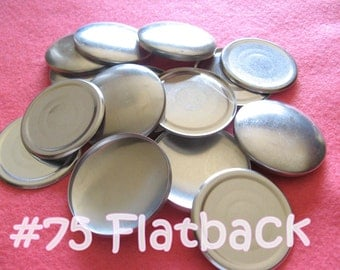 Size 75 - 25 Cover Buttons FLAT BACK - 1 7/8 inches flat backs no loops covered buttons notion supplies diy refill