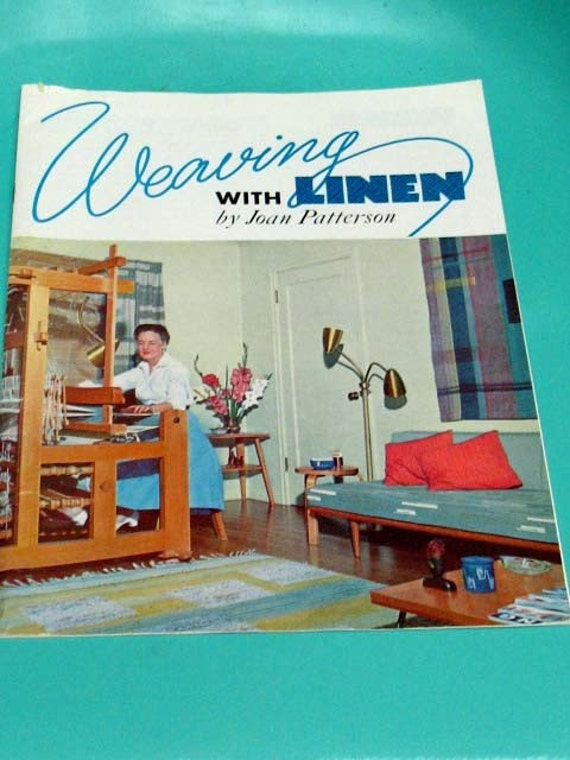 Vintage 50s Weaving Instructions.  Weaving with Linen by Joan Patterson.  Magazine 15 pages 1958 Oregon State College