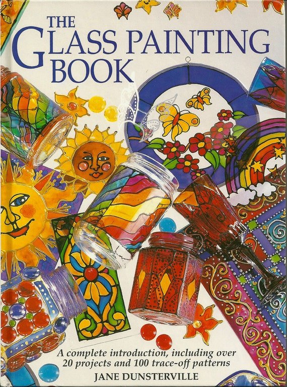 The Glass Painting Book, Tutorial, Book, Tool, Supply, Glass, Painting, Craft