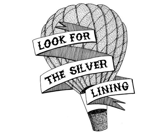 Look for the silver lining // art print // hot air balloon black and white inspirational saying illustration