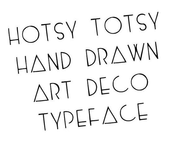 Hand drawn art deco font - Hotsy Totsy