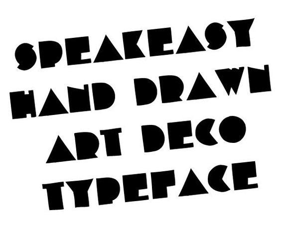 Hand drawn art deco font - Speakeasy