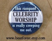 celebrity worship creeps me out