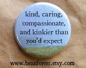 """kind, caring, kinky - bachelorette party favors girlfriend gifts 1.25"""" funny magnet sexy button bdsm love coupon swinger polysexual mature"""