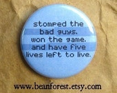 five lives left to live - pinback button badge