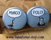 "marco polo - refrigerator fridge magnet - 1.25"" pinback button badge - funny history explorer canadian goose pool game let's go swimming"