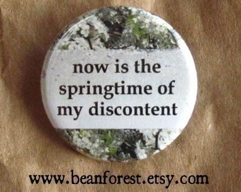 now is the springtime of my discontent