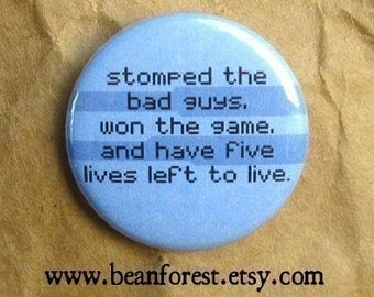 five lives left to live - pinback button badge