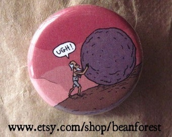 "ugh of sisyphus - myth of sisyphus albert camus 1.25"" button magnet existentialism greek gods"
