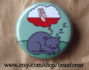 cats dream of blood - pinback button badge