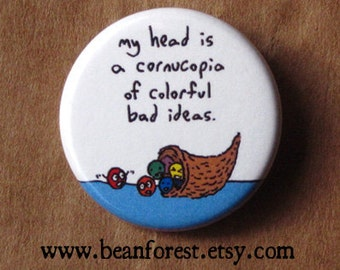 head is a cornucopia of colorful bad ideas - pinback button badge
