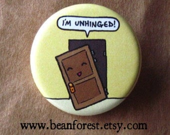 i'm unhinged - crazy insane cute chibi door pinback button badge magnet