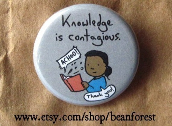 knowledge is contagious