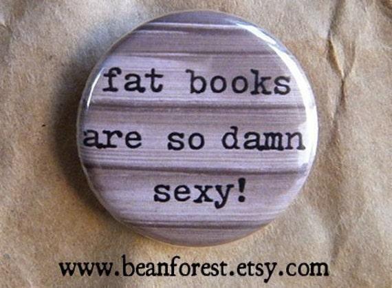 fat books are so sexy