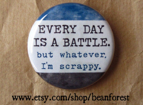 i'm scrappy battle - motivational quotes refrigerator magnet 1.25 fridge magnet pin motivational print funny get well soon gift new job gift