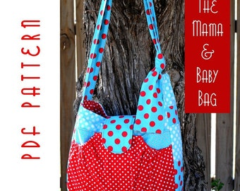 PDF Sewing Pattern:  The Mama & Baby Bag (Instant Download)