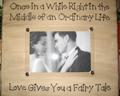 Rustic Picture Frame - Wedding Fairy Tale Quote