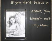 Rustic Picture Frame - Angels - Mom - Family quote