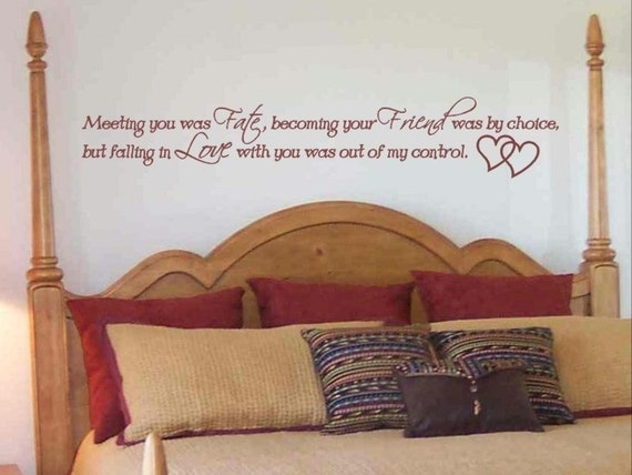 Items Similar To Wall Sticker Decal Love Quote Meeting You Was Fate Master Bedroom Wall Decor On