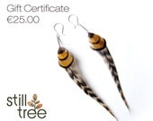 Gift Certificate for Still Tree Unique Feather Earrings - 25.00 Euros