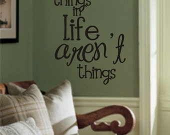 Best things in Life Vinyl Wall Decal (I-005)