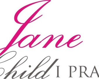 For This Child I Prayed Vinyl Wall Decal WITH CHILD's NAME (B-002)
