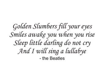 Golden Slumbers Vinyl Wall Decal (K-036)