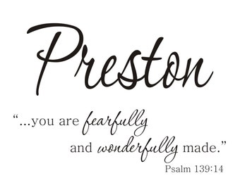 Fearfully and Wonderfully Made WITH NAME - Psalm 139:14 Vinyl Wall Decal (B-029c)
