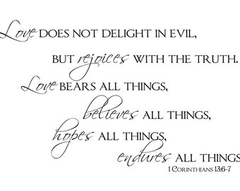 Love Endures All Things - 1 Corinthians 13:6-7 Vinyl Wall Decal (B-042)