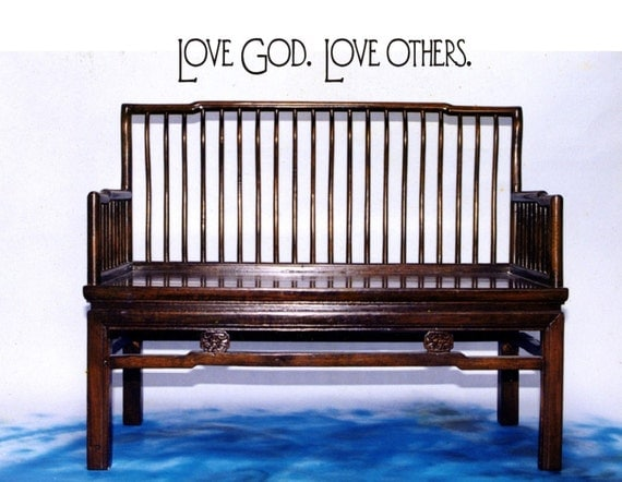 Love God - Love Others Vinyl Wall Decal