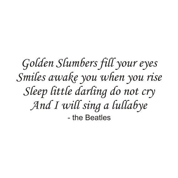 Golden Slumbers - vinyl wall decal