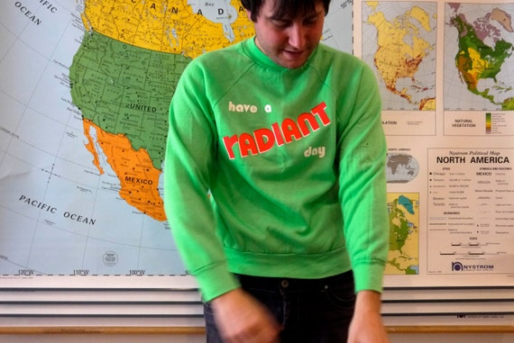 Neon 80s Sweatshirt Have a Radiant Day Lime Green Medium Men's Vintage Pullover