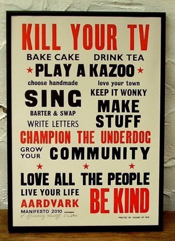 Kill Your TV Letterpress Manifesto Poster