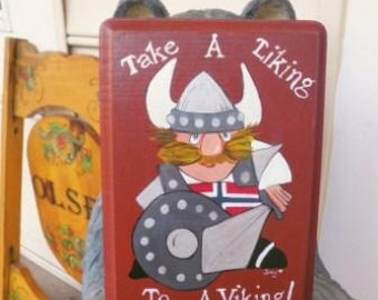 Take A Liking to A Viking Norwegian sign