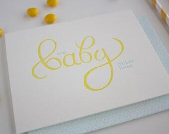 Baby Letterpress Greeting Card - Baby Makes Three