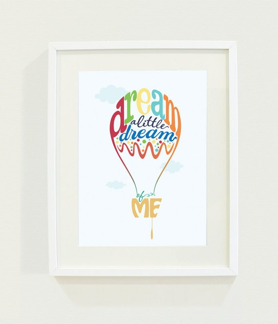 Giclee Digital Print - Unframed - Balloon Print - Dream a little Dream of Me - 8.5 x 11