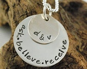 ASK.BELIEVE.RECEIVE - Hand Stamped Necklace - Lower Case Letters