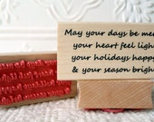 May your days be Merry verse rubber stamp from oldislandstamps