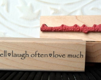 Live Well, Laugh Often, Love Much rubber stamp from oldislandstamps