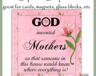 God invented Mothers Square Graphics - great for glass blocks, tiles, cards, etc. - Digital Printable - Immediate Download